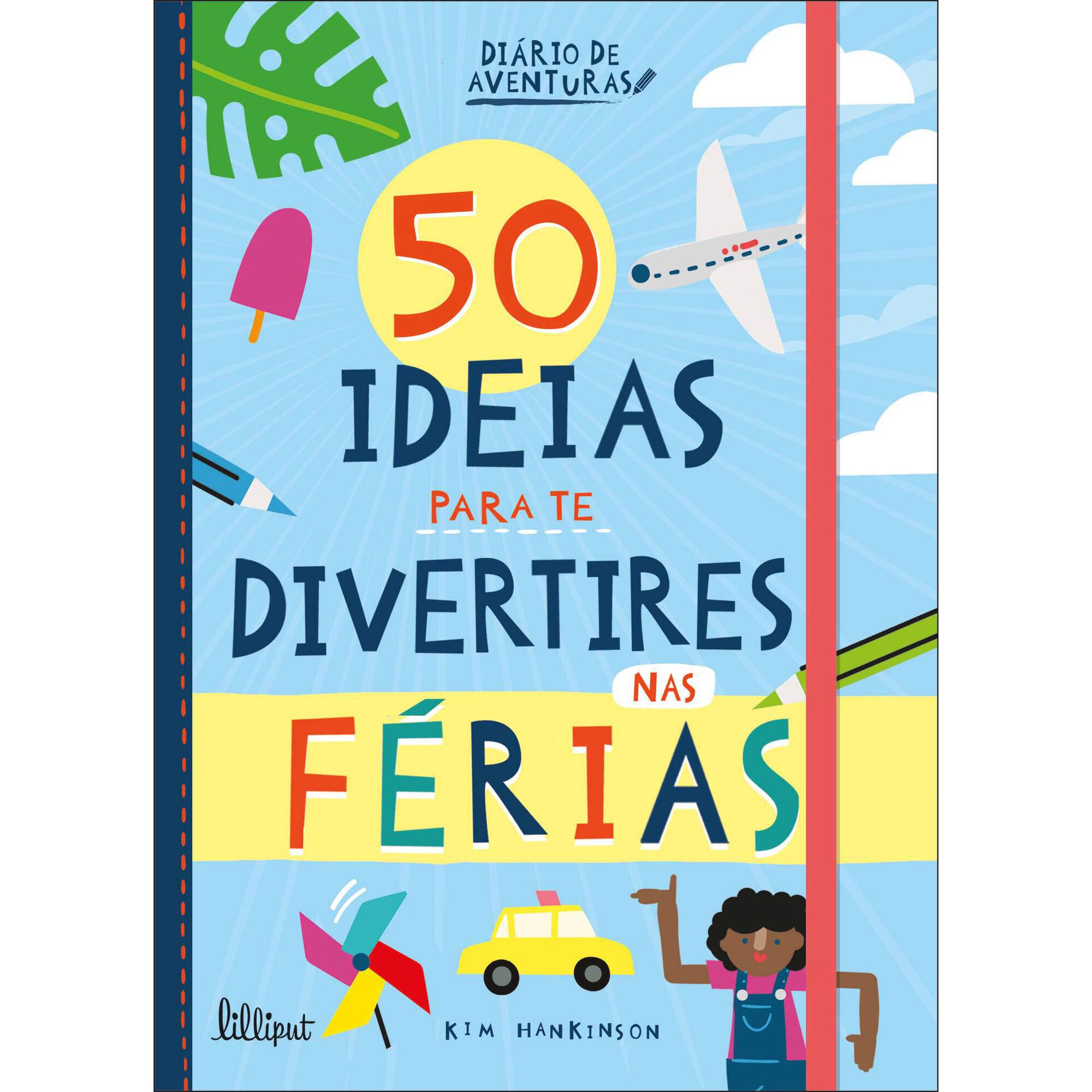 50 Ideias Para te Divertires nas Férias