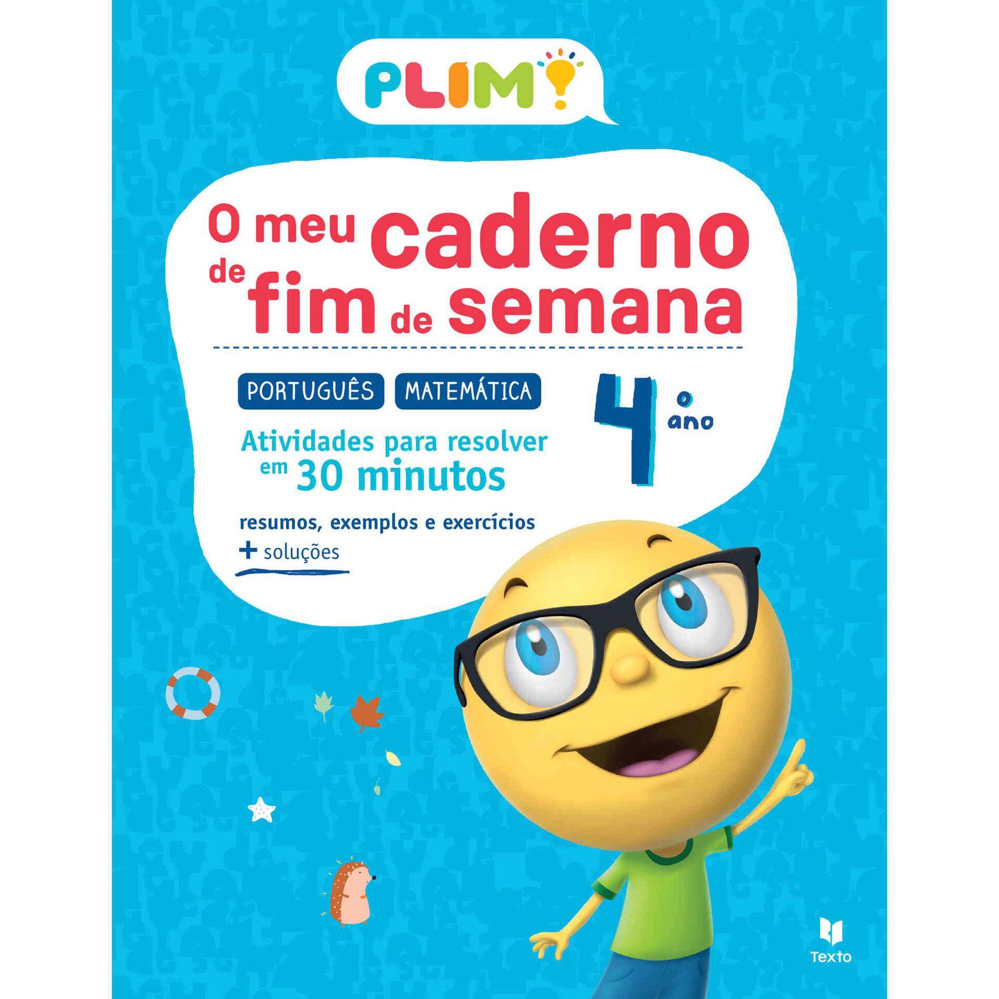 Plim! O Meu Caderno de Fim de Semana - Português e Matemática - 4º Ano