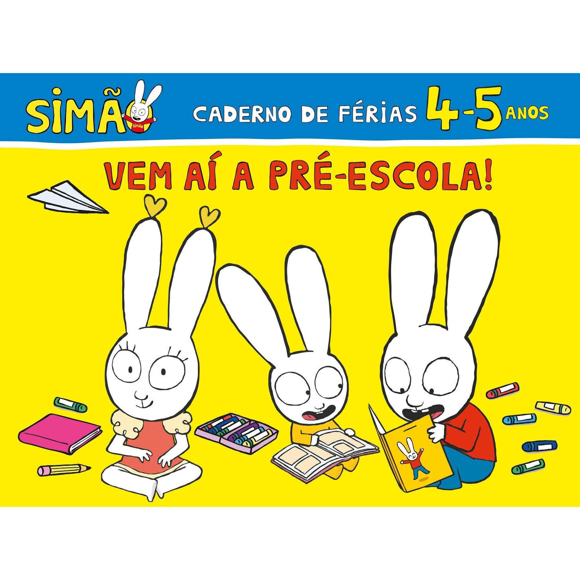 Simão - Vem Aí a Pré-Escola! Caderno de Férias 4-5 Anos