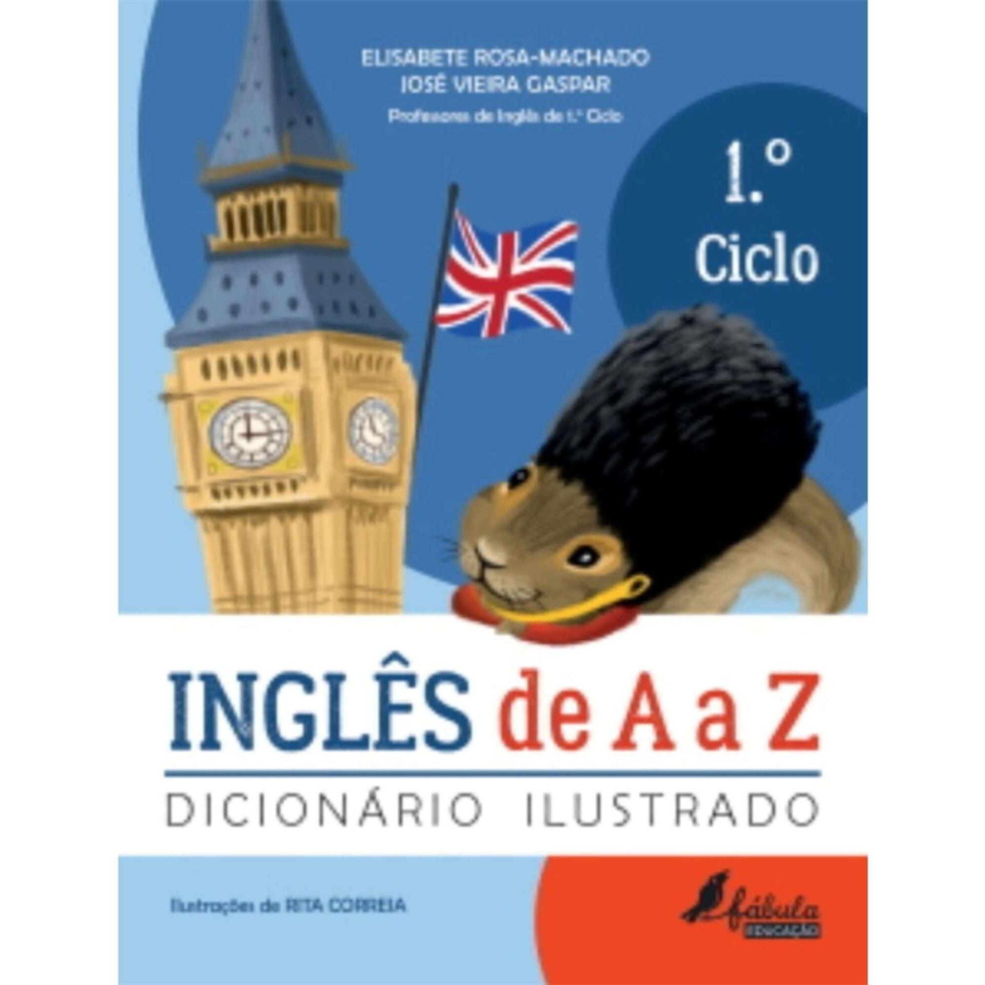 Inglês de A a Z - Dicionário Ilustrado - 1º ao 4º Ano