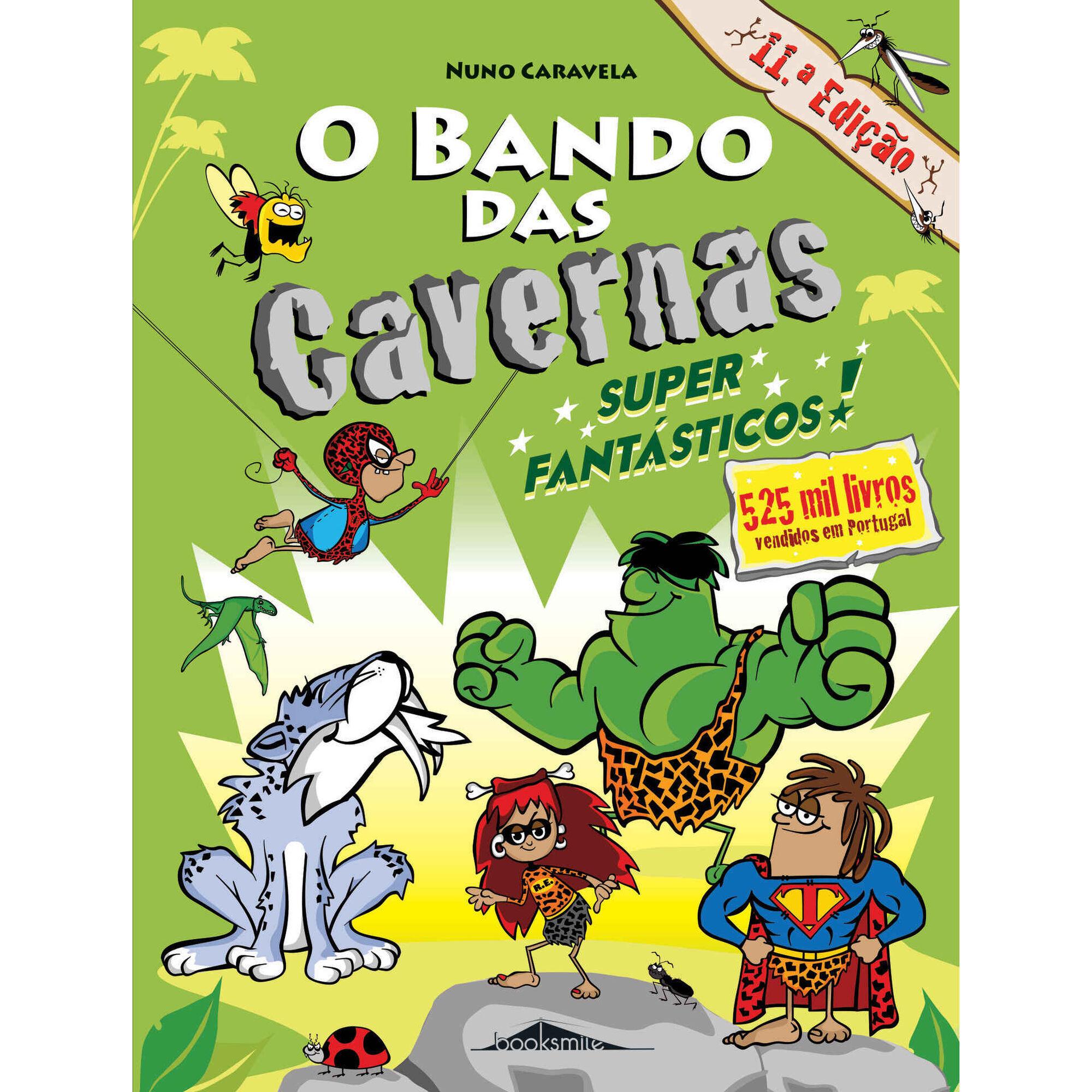 O Bando das Cavernas Nº 5 - Super Fantásticos!