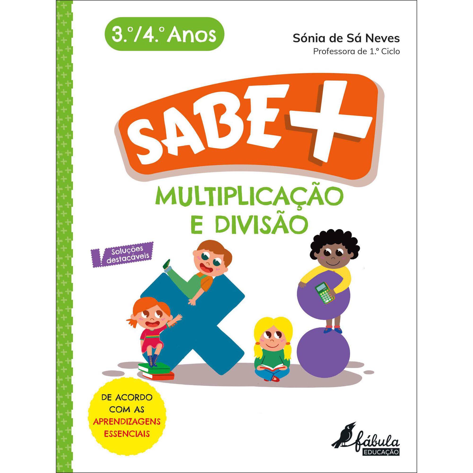 Sabe Mais - Multiplicação e Divisão - 3º e 4º Ano