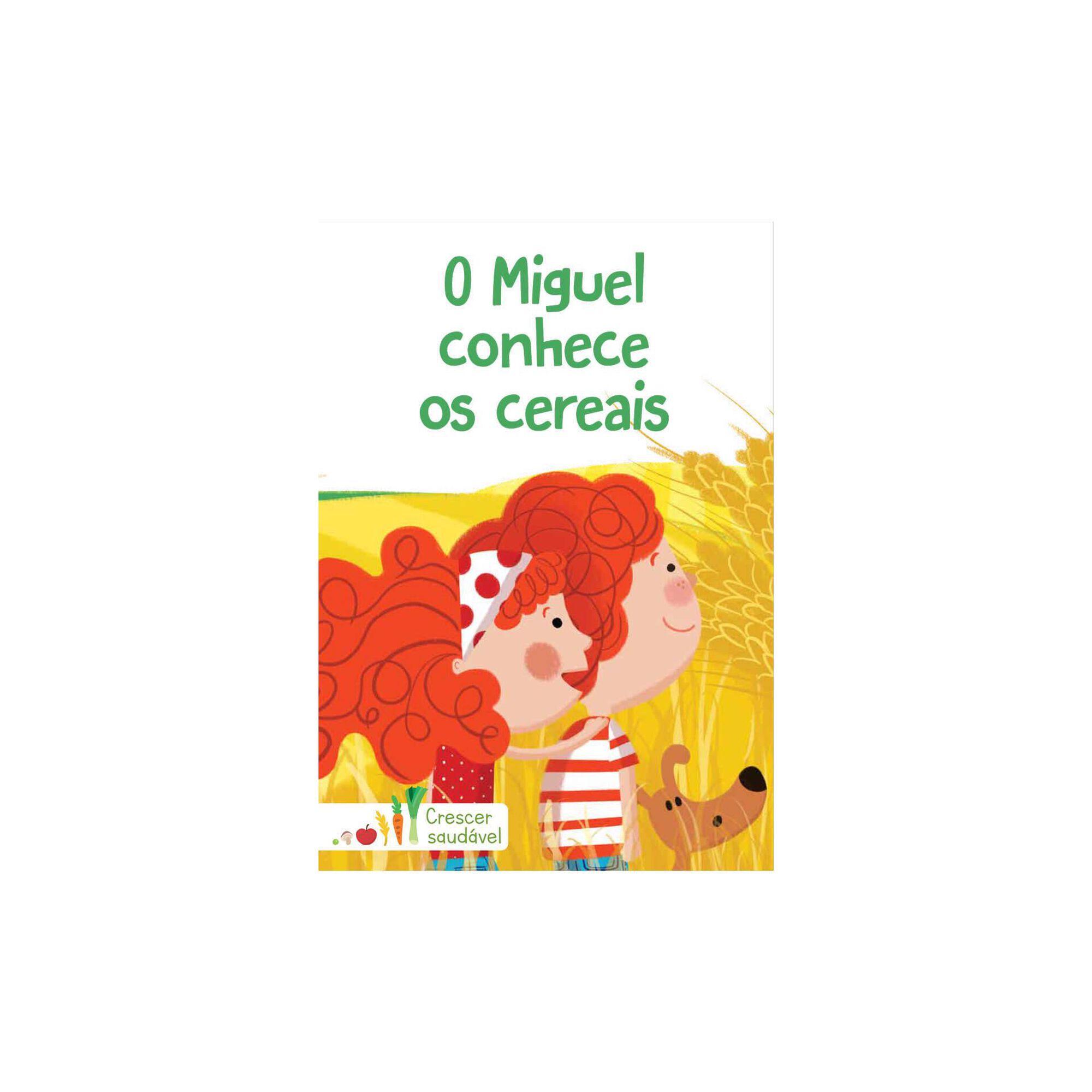 Crescer Saudável - O Miguel Conhece os Cereais
