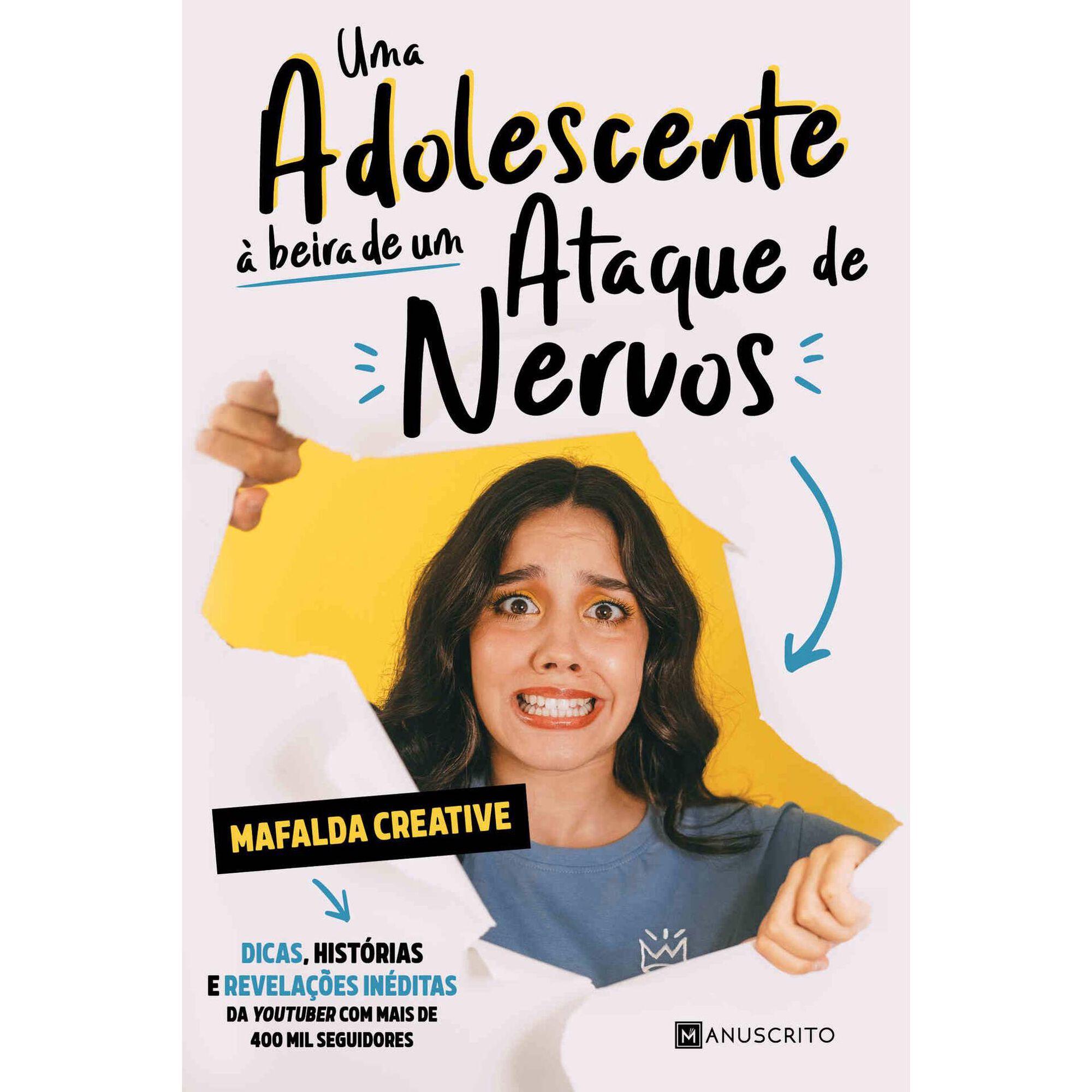 Uma Adolescente à Beira de um Ataque de Nervos