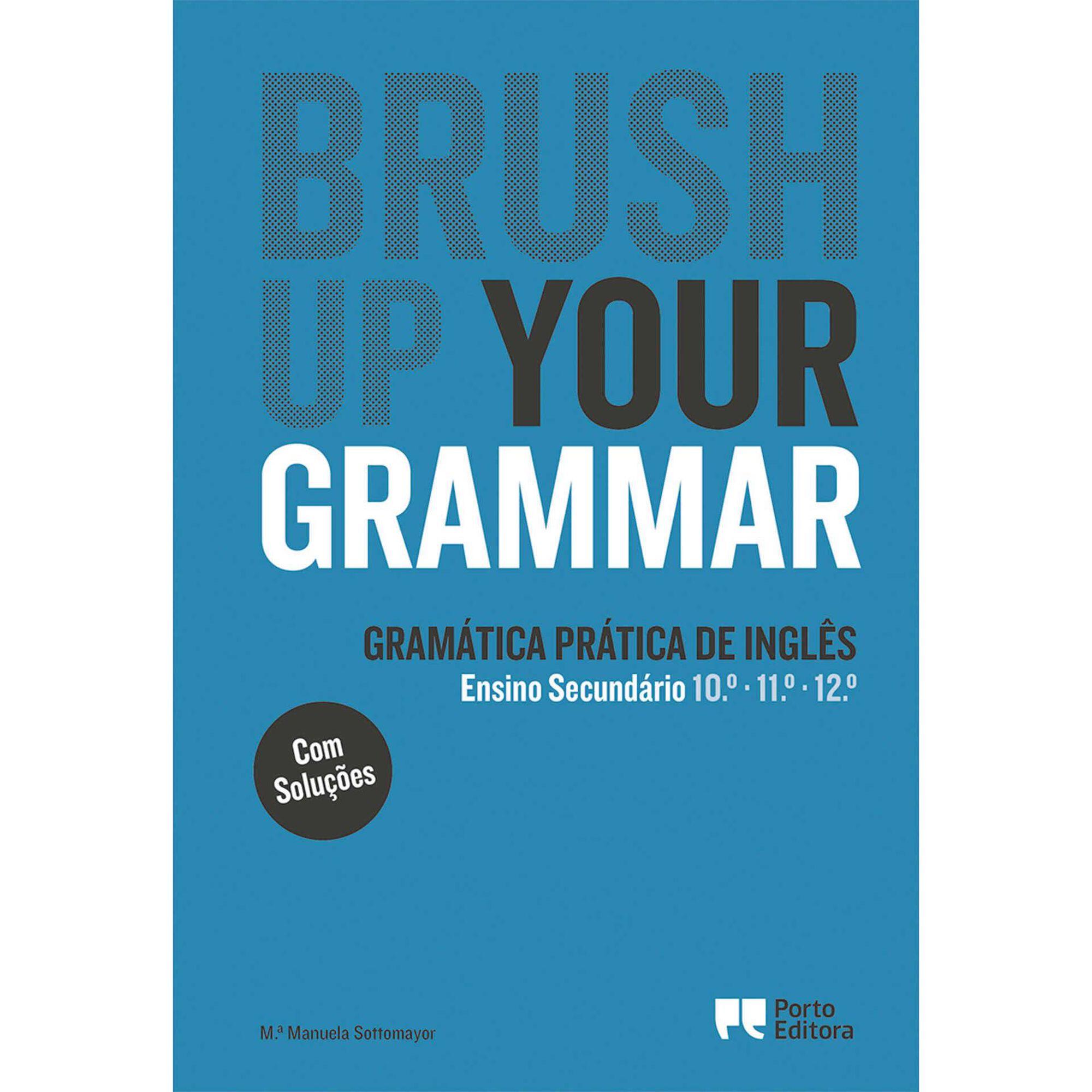 Brush Up Your Grammar - Secundário