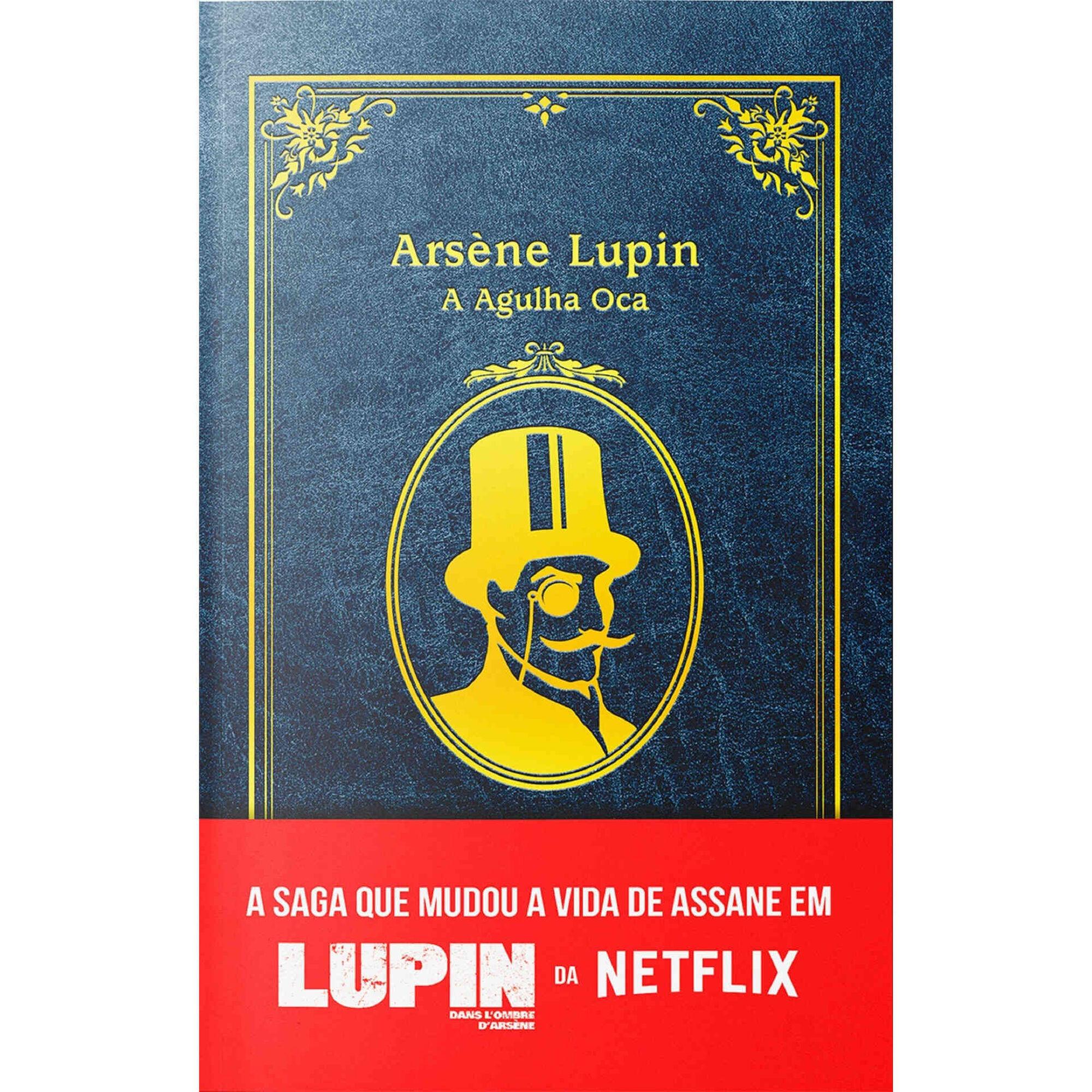Arsène Lupin - A Agulha Oca