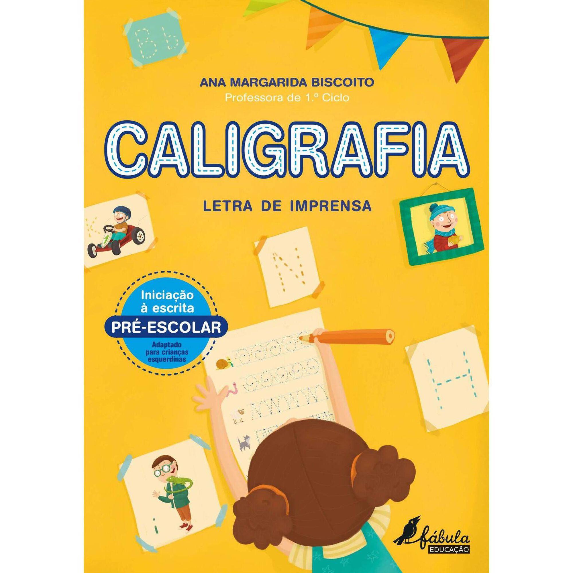 Caligrafia - Letra de Imprensa 4-5 Anos