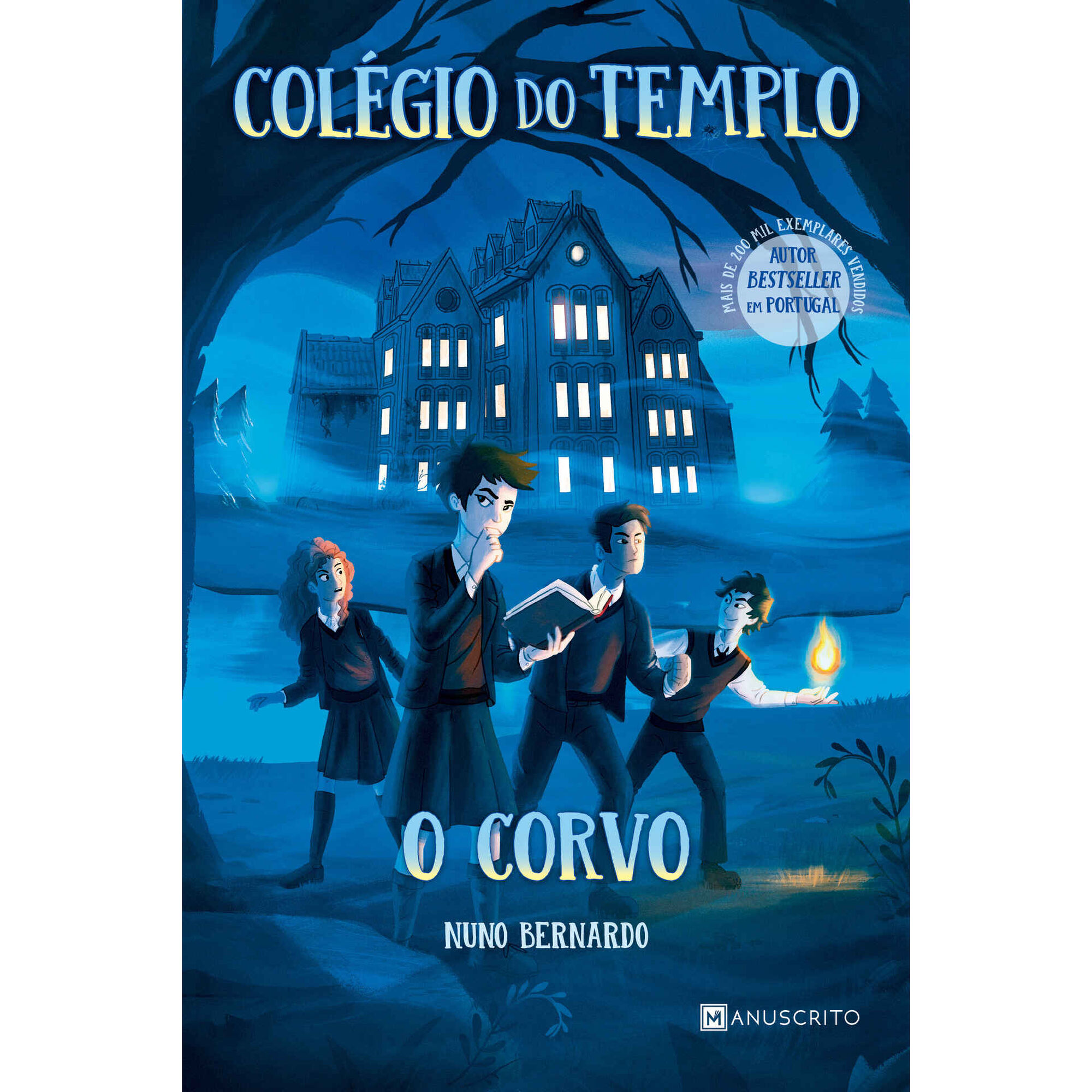 Colégio do Templo - O Corvo