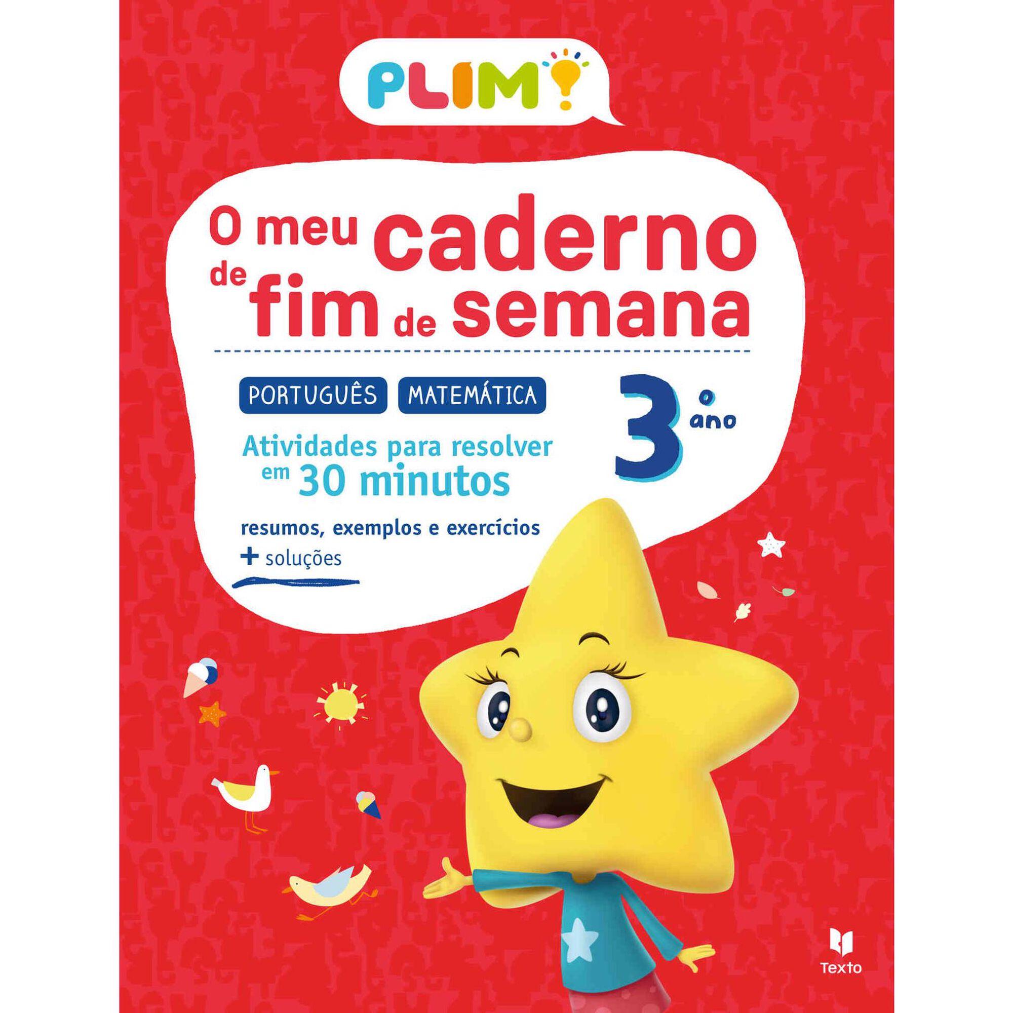 Plim! O Meu Caderno de Fim de Semana - Português e Matemática - 3º Ano