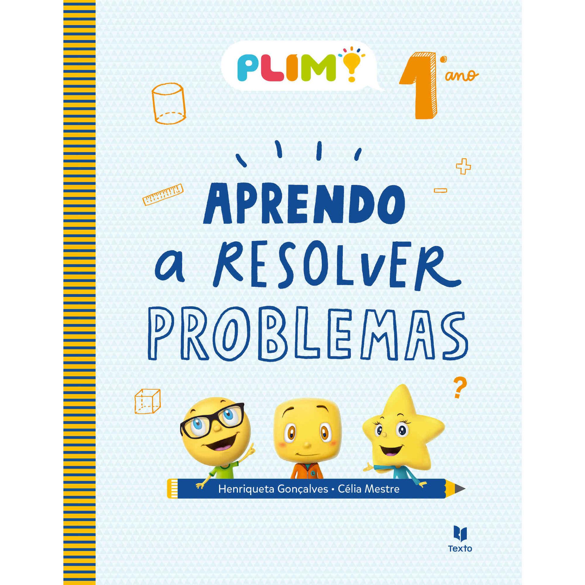 Plim! Aprendo a Resolver Problemas - 1º Ano