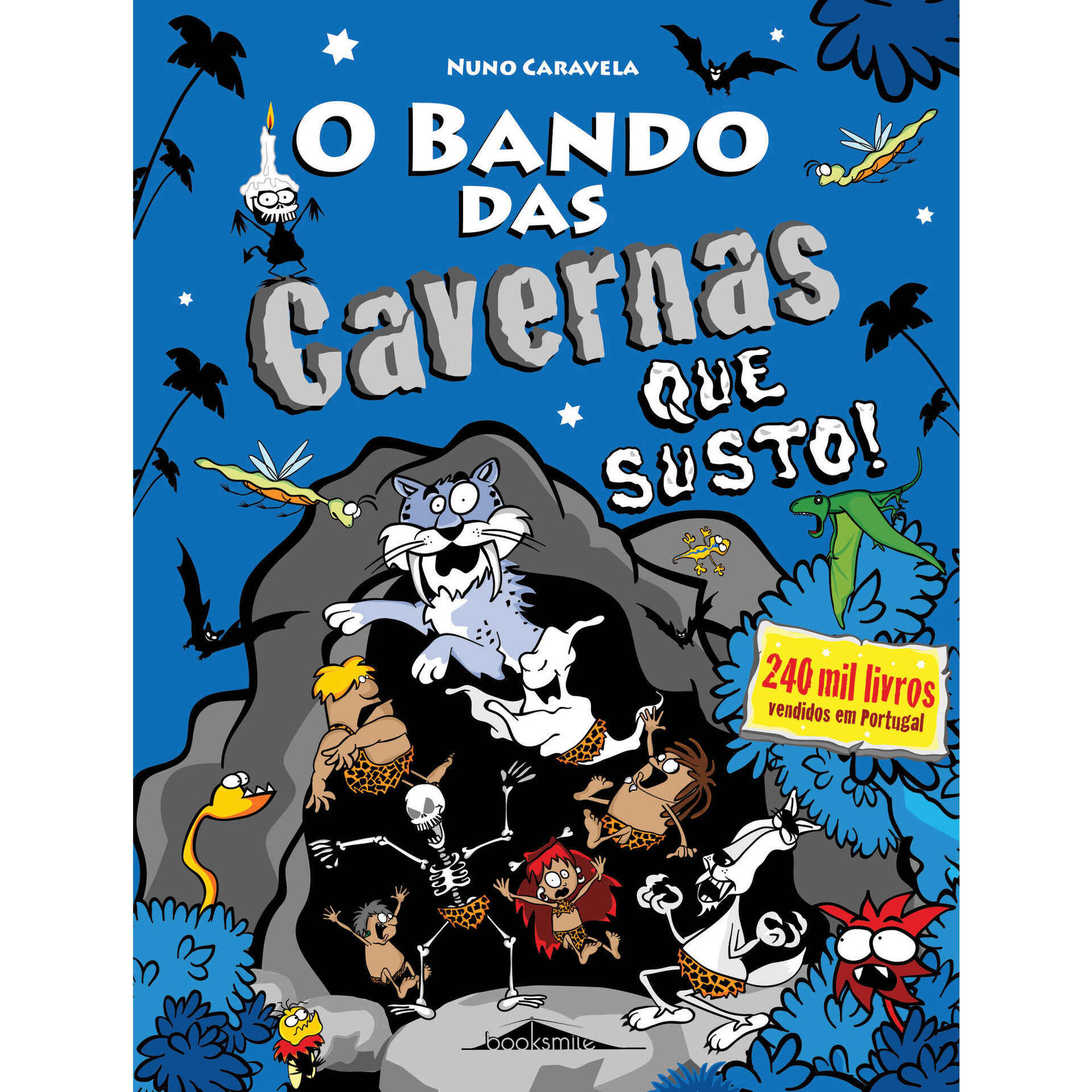 O Bando das Cavernas Nº 19 - Que Susto!