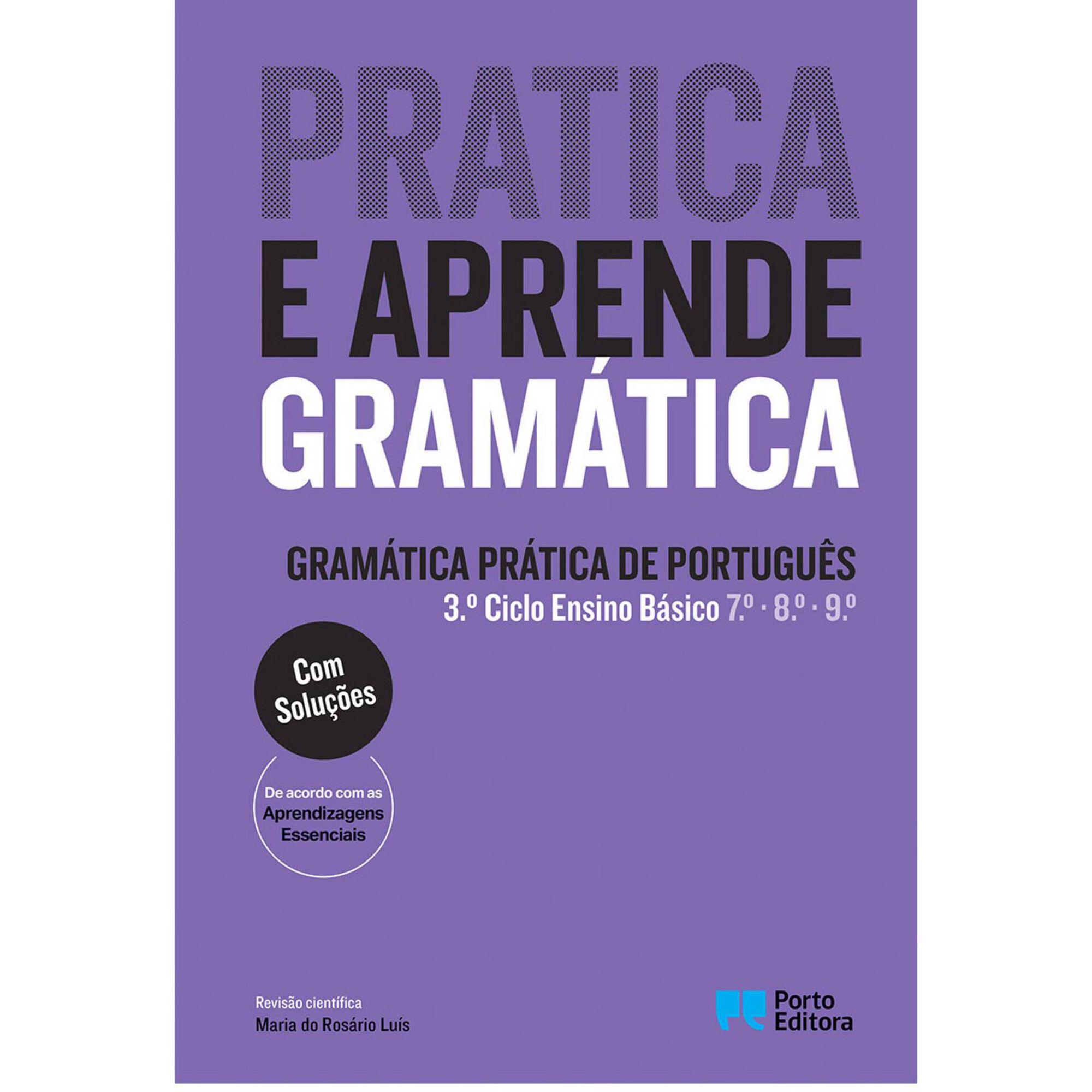 Gramática Prática de Português - 7º, 8º e 9º Ano
