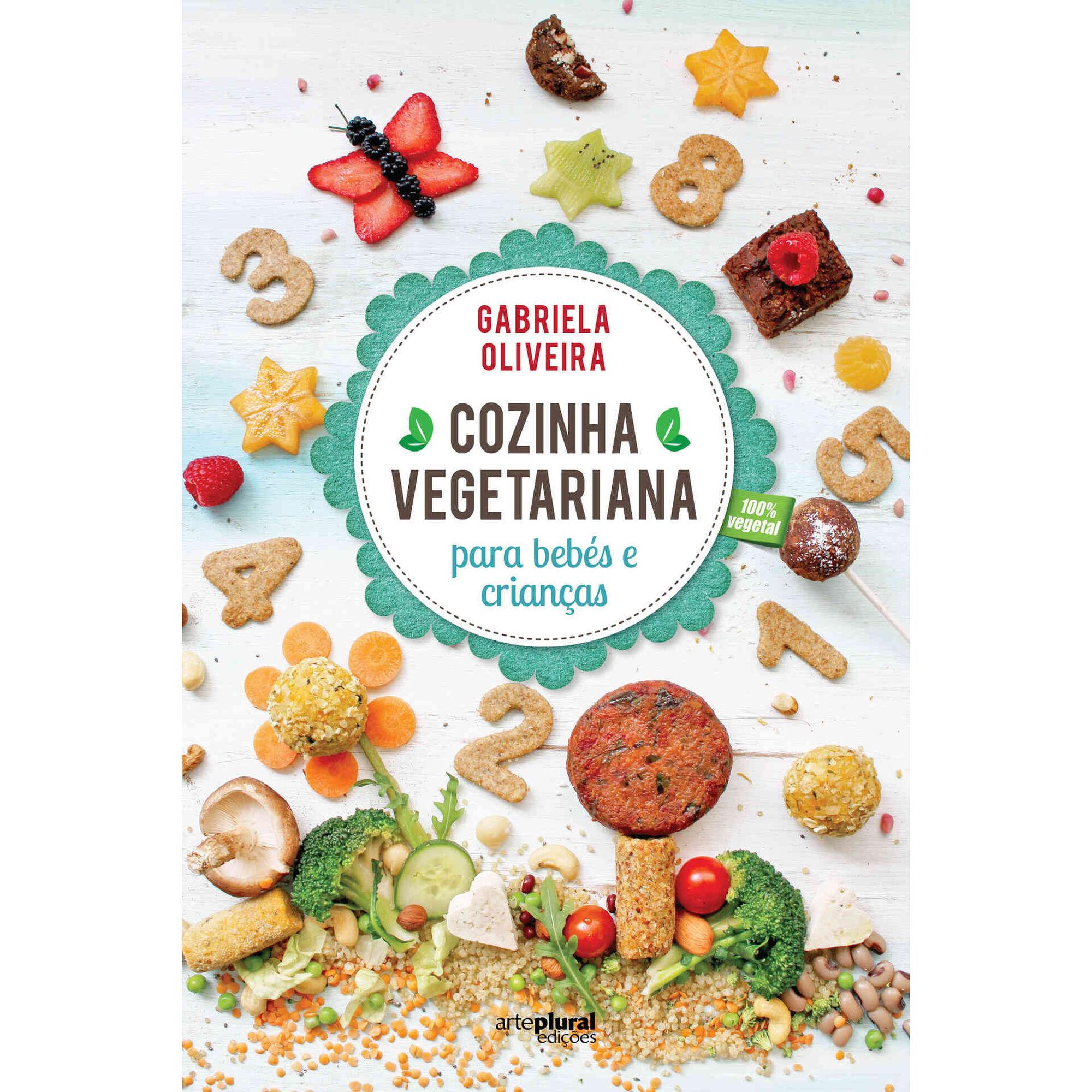 Cozinha Vegetariana para Bebés e Crianças
