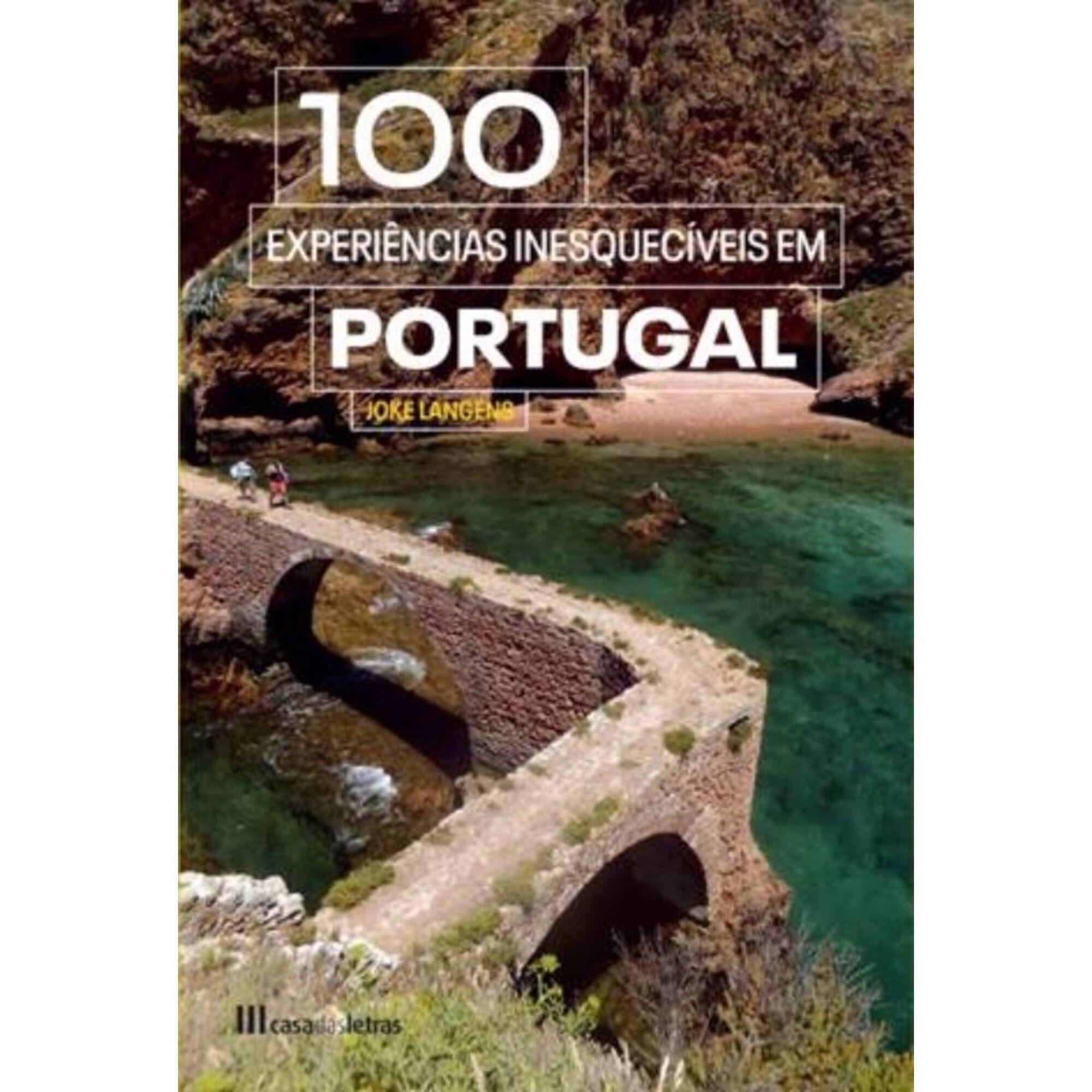 100 Experiências Inesquecíveis em Portugal