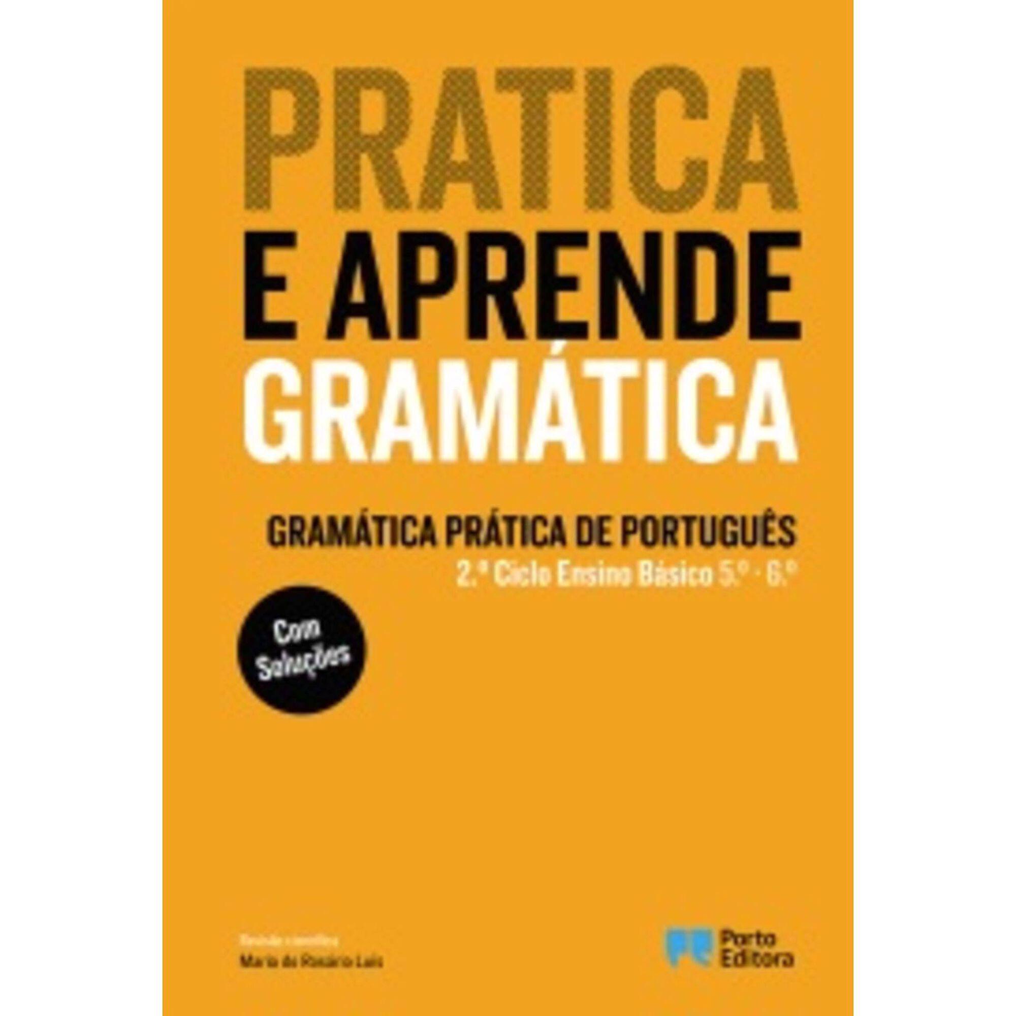 Pratica e Aprende - Gramática Prática de Português - 2º Ciclo