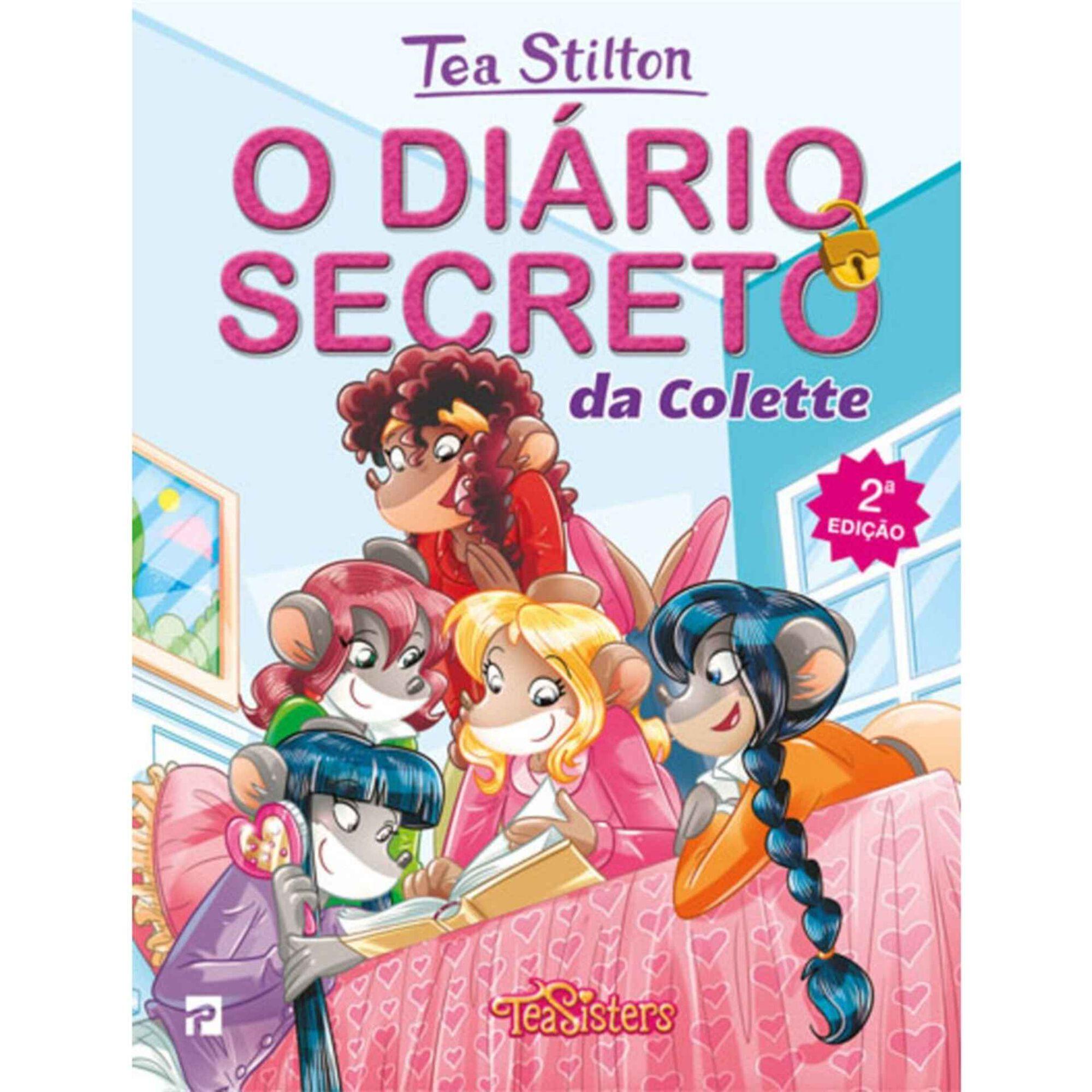 Tea Stilton - O Diário Secreto da Colette