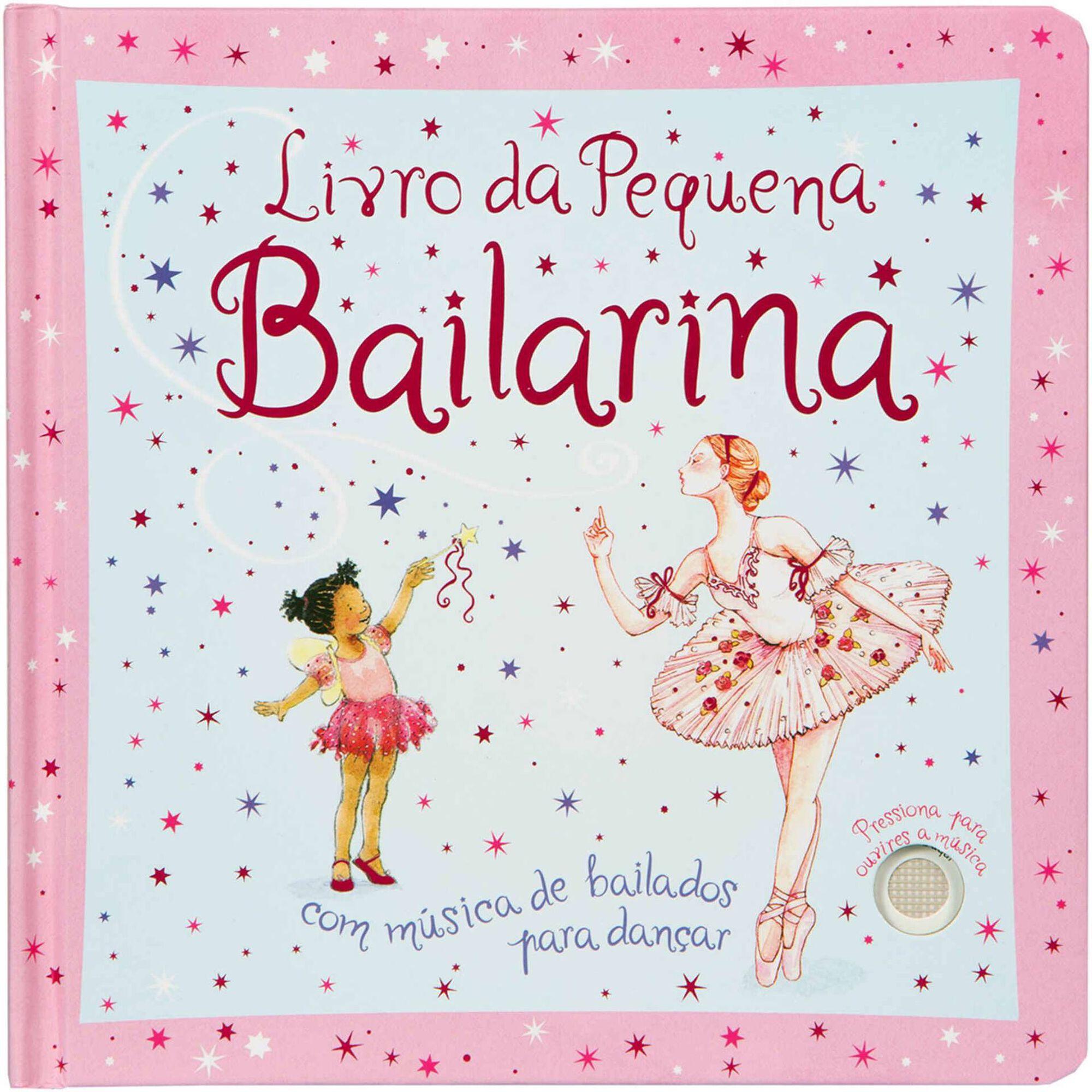 Livro Musical - O Livro da Pequena Bailarina