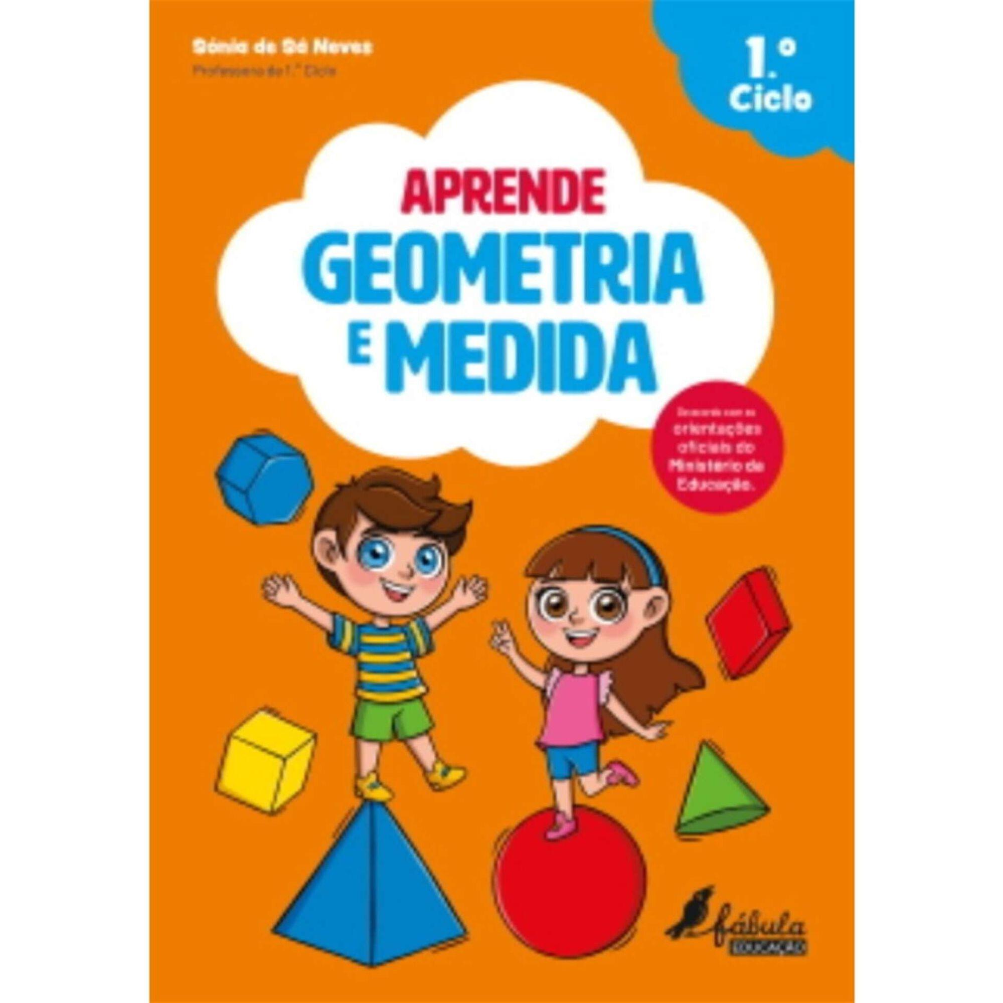 Aprende Geometria e Medida - 1º ao 4º Ano