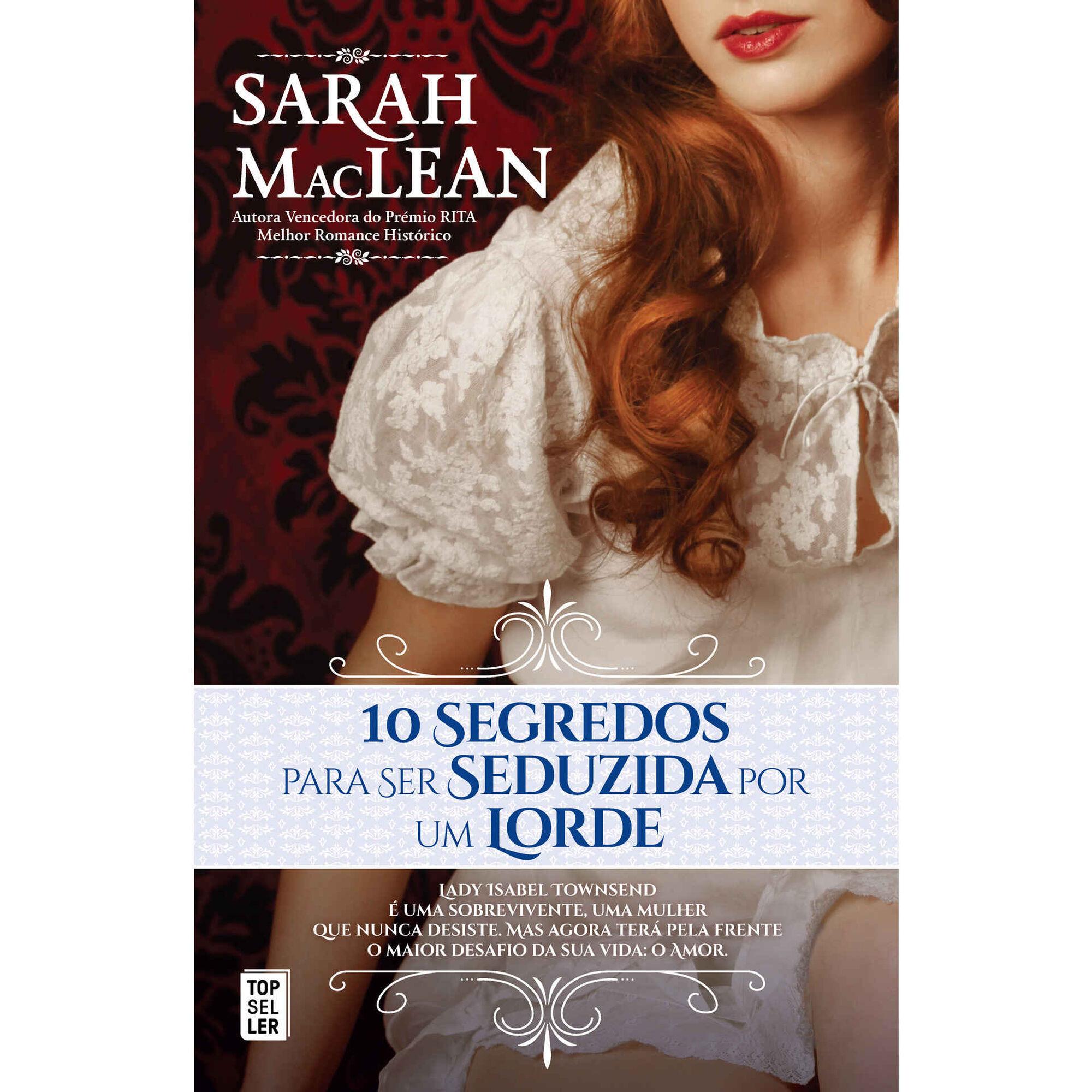 10 Segredos para Ser Seduzida por um Lorde