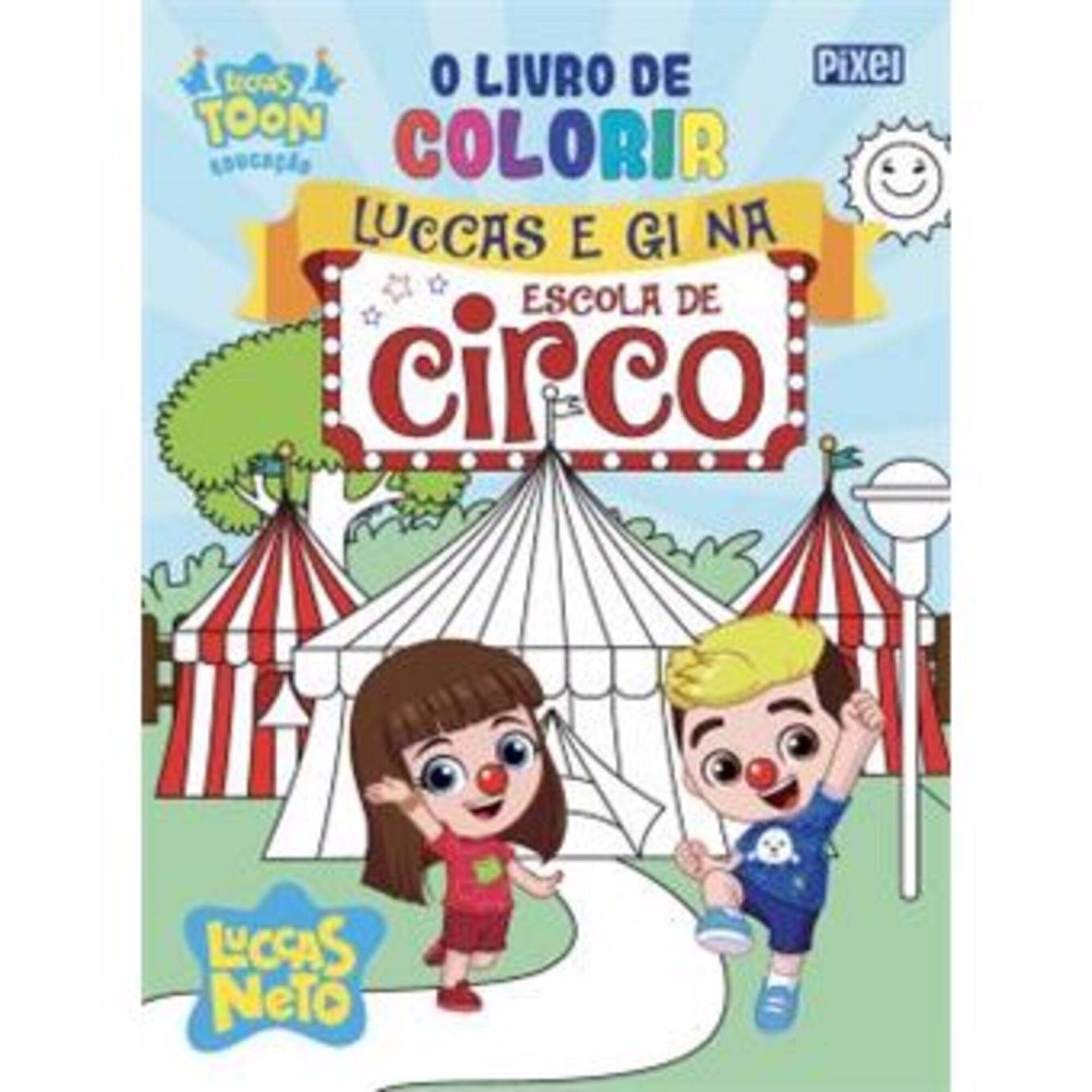 O Livro de Colorir Luccas e Gi na Escola de Circo