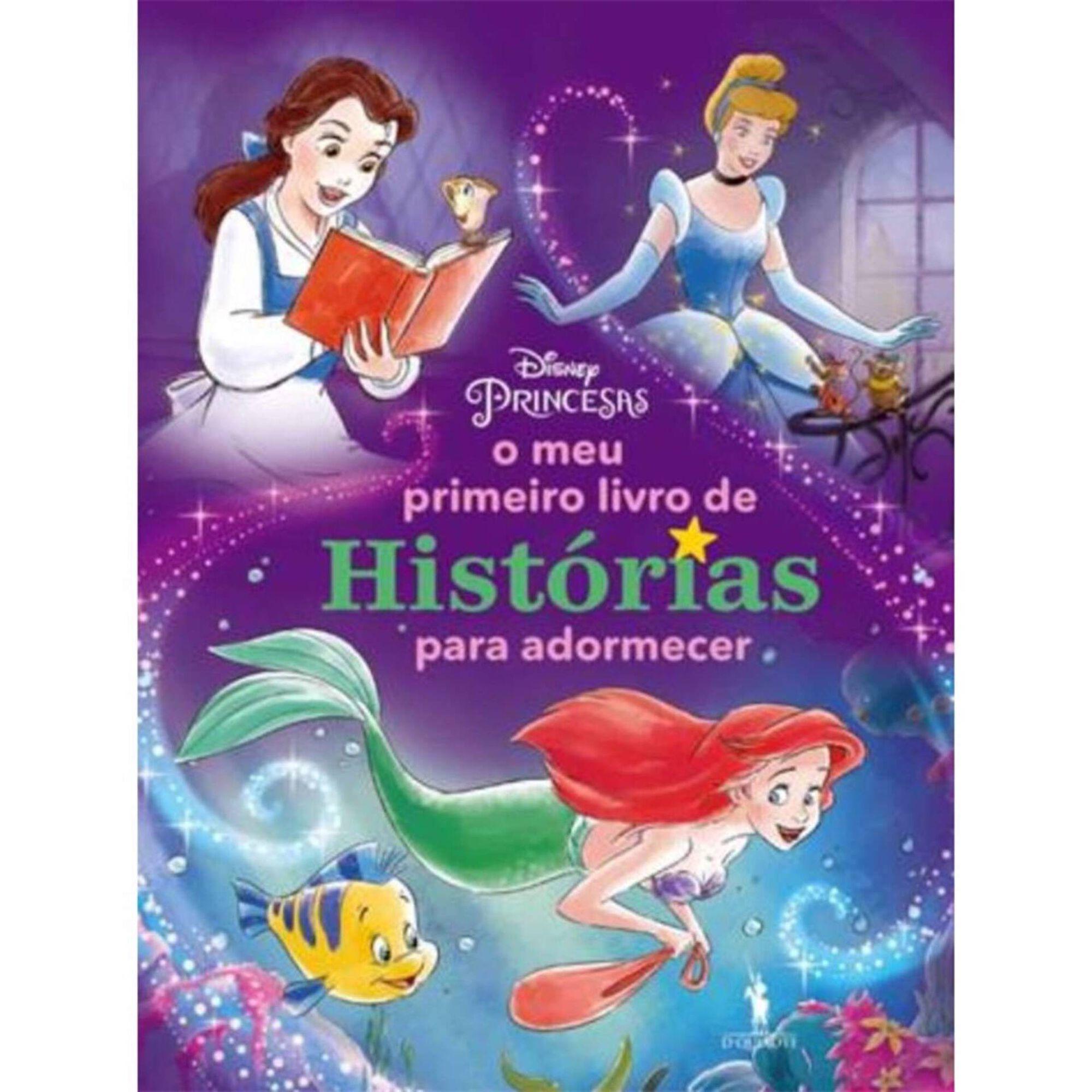 O Meu Primeiro Livro de Histórias para Adormecer - Princesas