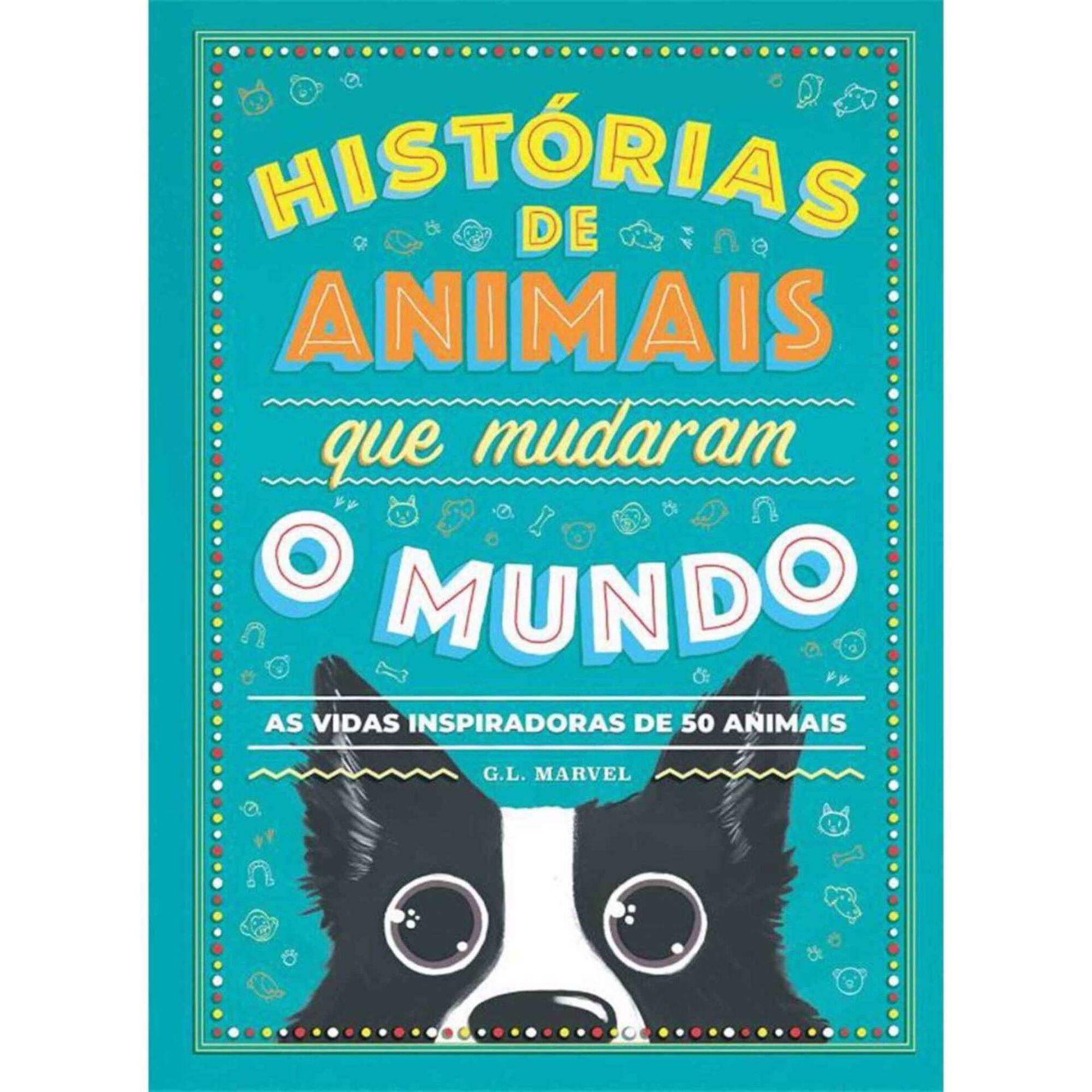 Histórias de Animais que Mudaram o Mundo