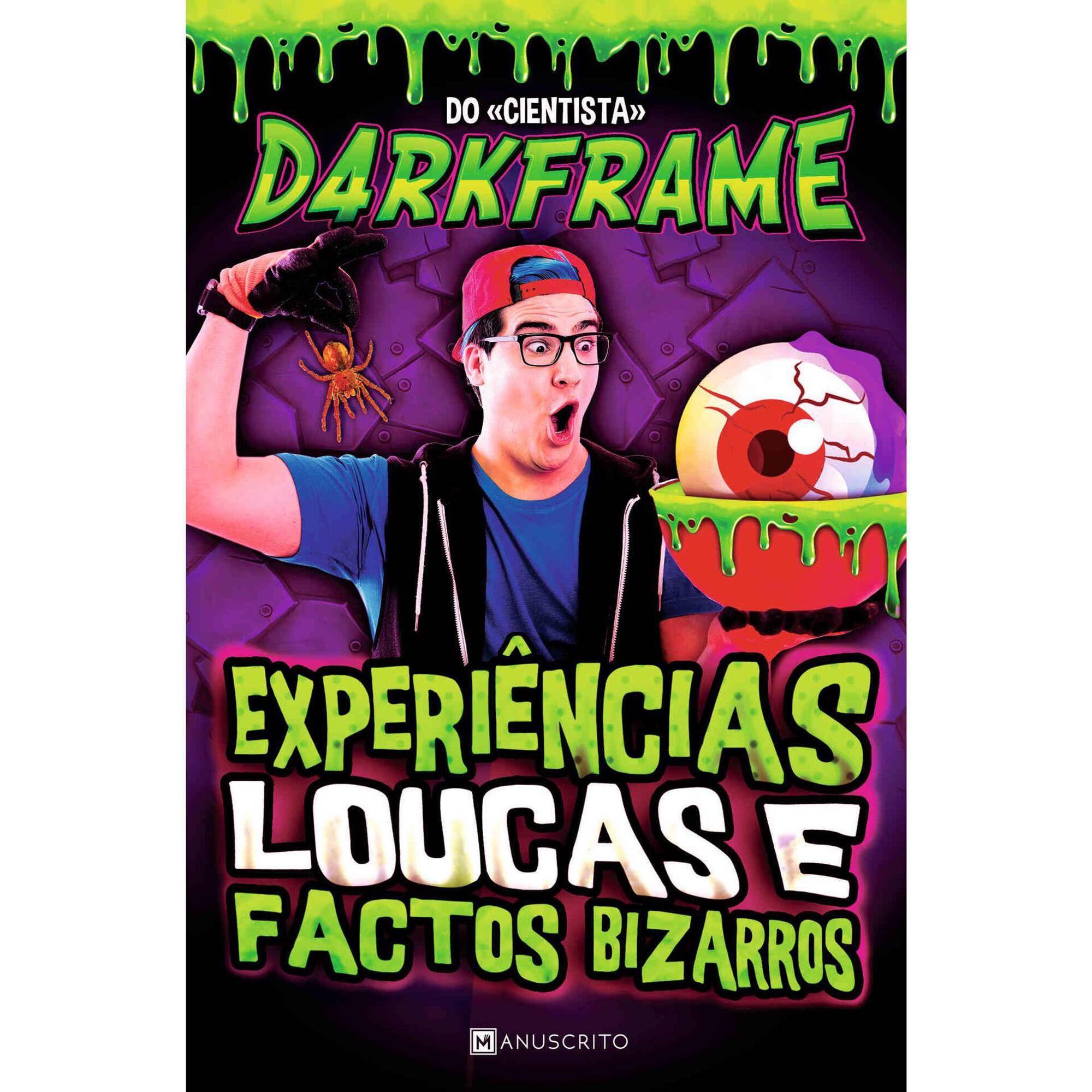 Experiências Loucas e Factos Bizarros