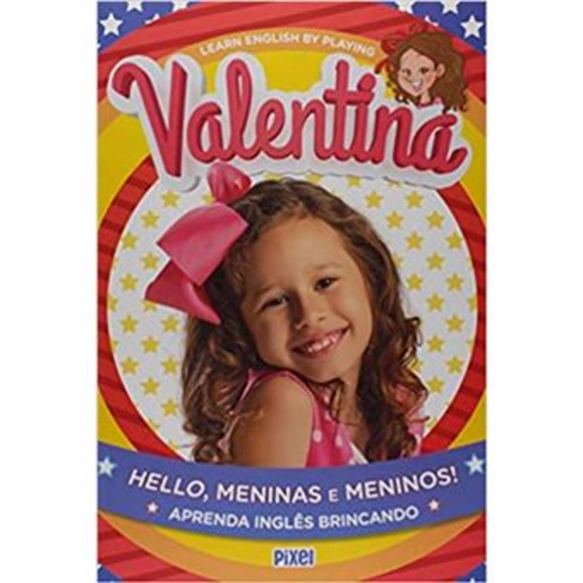 Hello, Meninas e Meninos!
