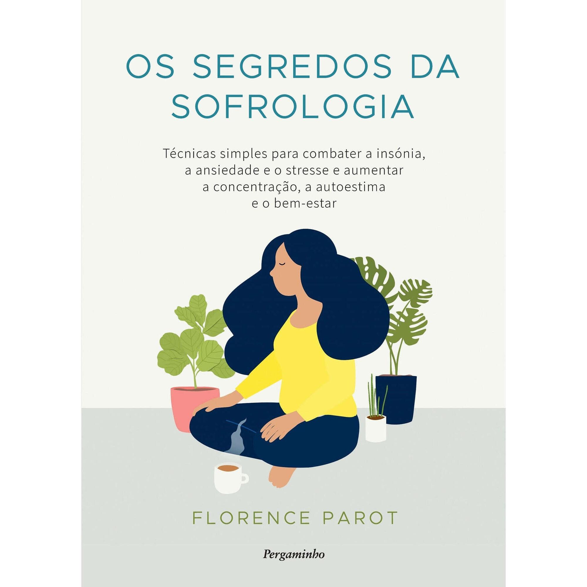 Os Segredos da Sofrologia