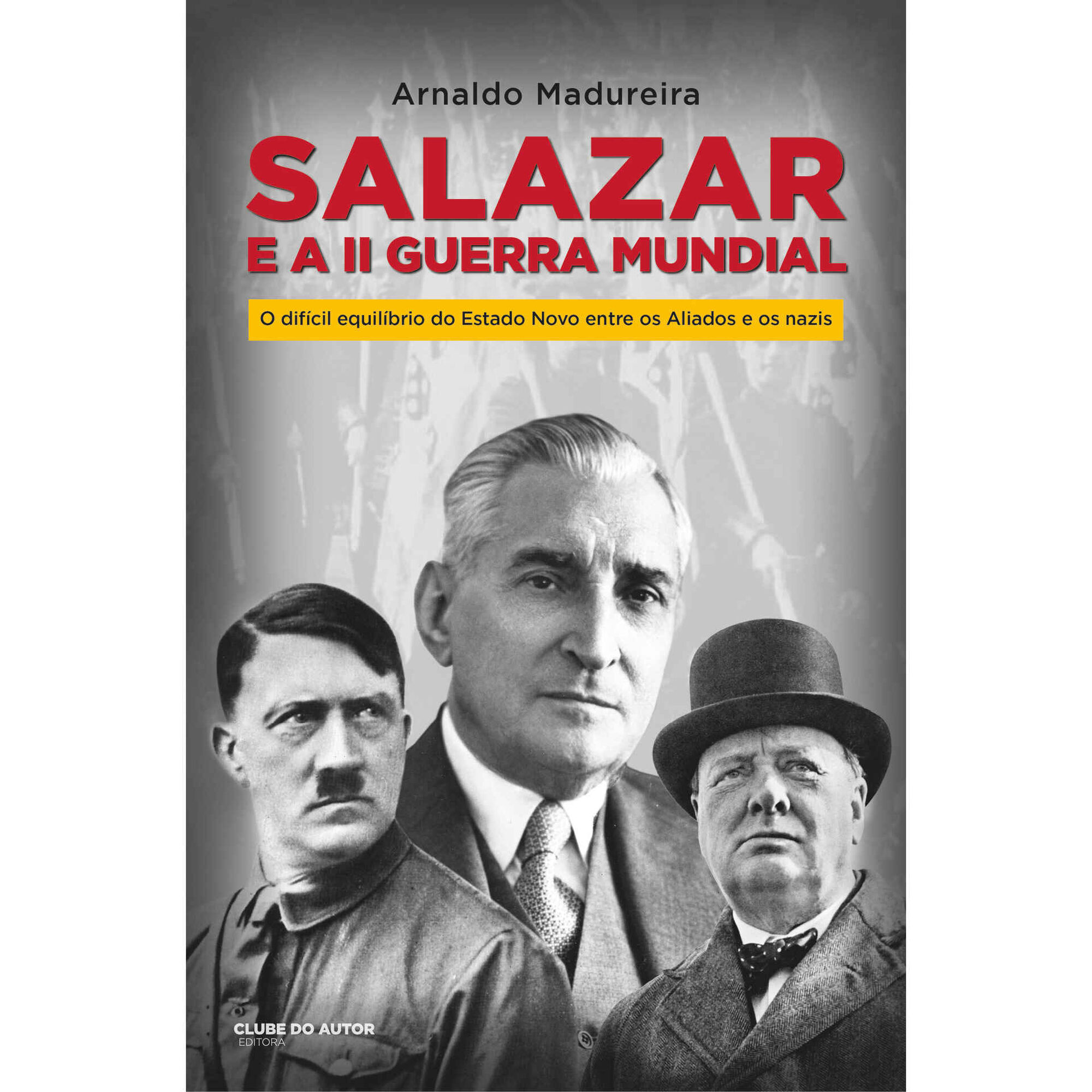 Salazar e a II Guerra Mundial
