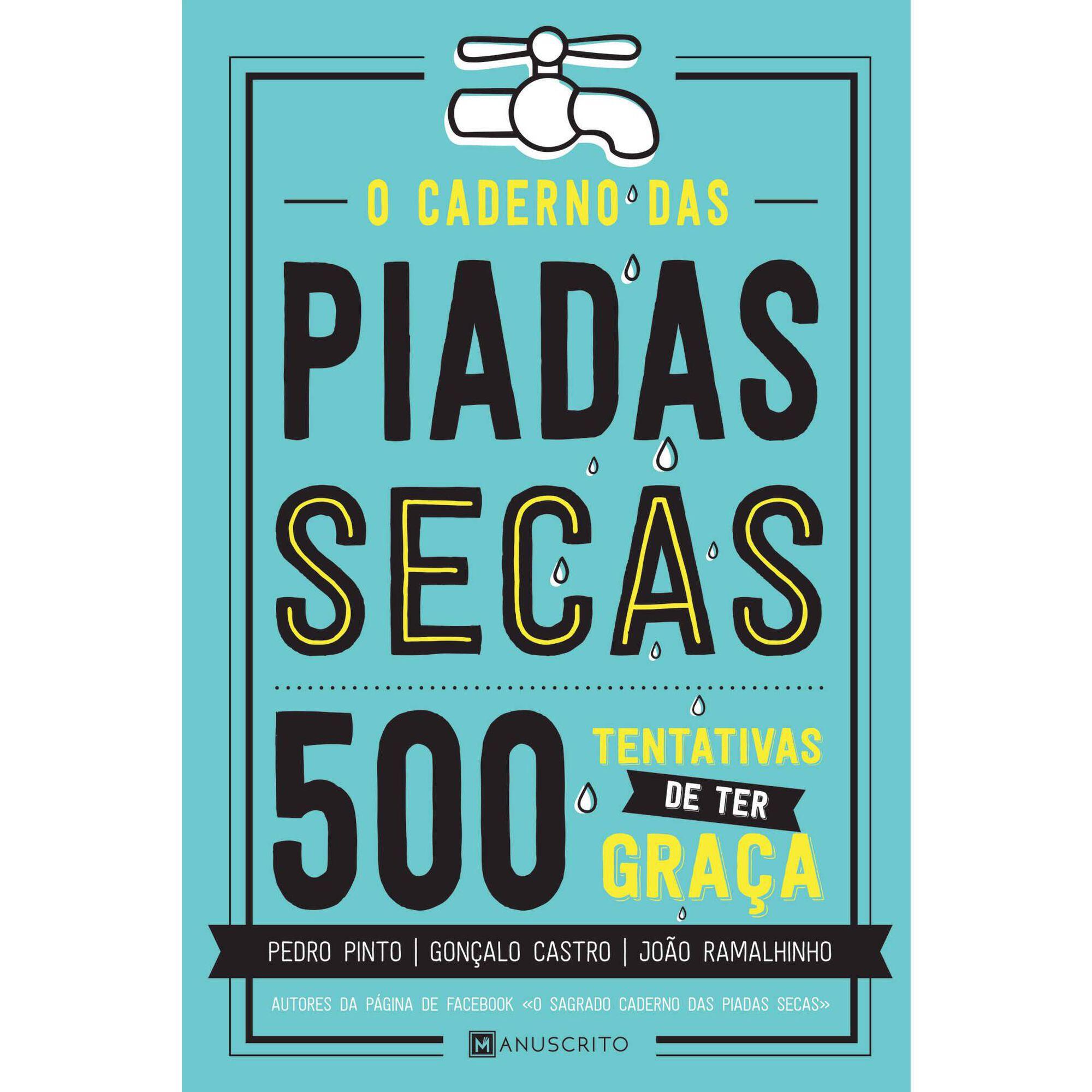 O Caderno das Piadas Secas - 500 Tentativas de Ter Graça