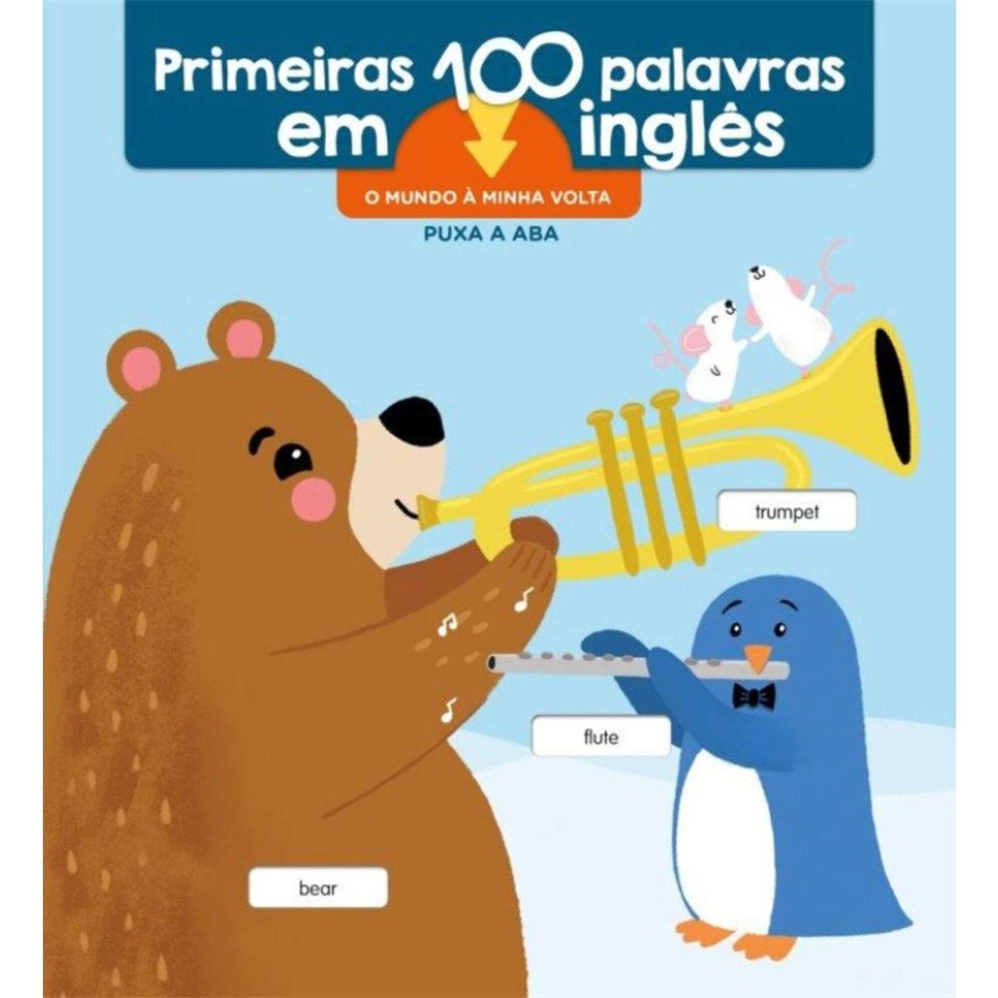 Primeiras 100 Palavras em Inglês - O Mundo à Minha Volta