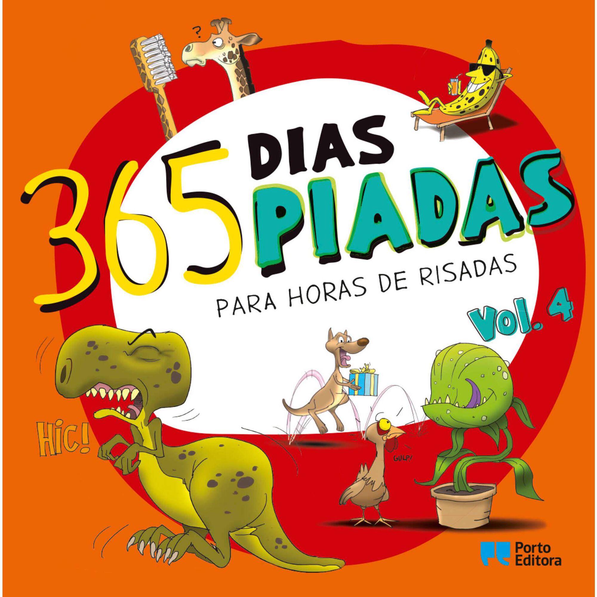 365 Dias, 365 Piadas - Para Horas de Risadas