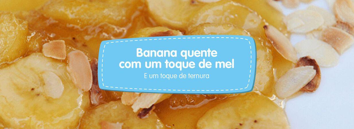 Banana quente com toque de mel